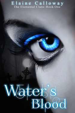 Water's Blood by Elaine Calloway